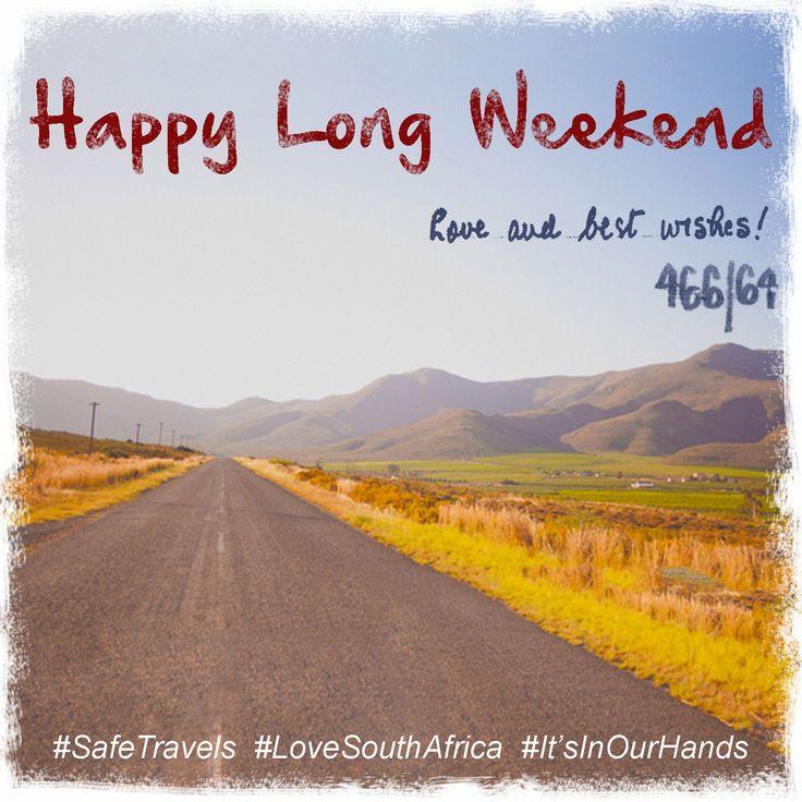 Wishing everyone a happy long weekend! #SafeTravels #LongWeekend #SouthAfrica #Family #Fun
