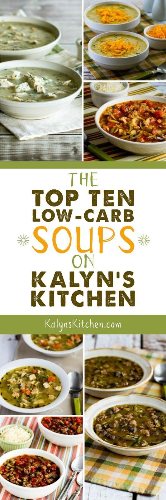 Low-Carb Recipe Love: The Top Ten Low-Carb Soup Recipes on Kalyn's Kitchen; all soups are low-carb, low-glycemic, and gluten-free, some are Keto, South Beach Diet Friendly, meatless, Paleo, or Whole 30. [found on KalynsKitchen.com]