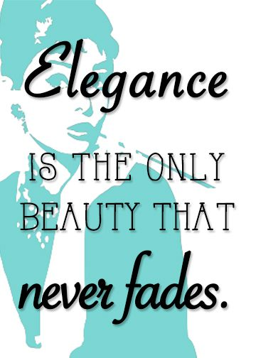 """""""Elegance is the only beauty that never fades.""""   Make your own breakfast at tiffany's bridal shower signs and quotes and put them in frames for easy tiffany & co. wedding shower decorations."""