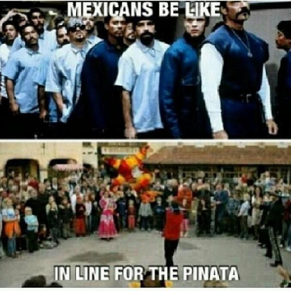 Mexicans Be Like #9611 - Mexican Problems