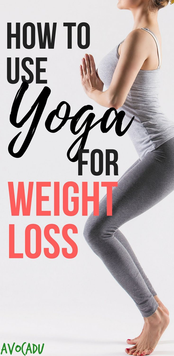 How to Use Yoga for Weight Loss | Lose Weight with Yoga | Yoga Tips for Beginners | http://avocadu.com/use-yoga-for-weight-loss/