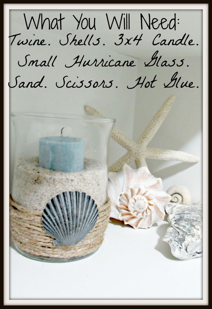 DIY+Beach+Themed+Decorations | Dusk & Rubies: DIY: Beach Themed Hurricane Glass