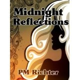 Midnight Reflections (Kindle Edition)By Pamela M. Richter