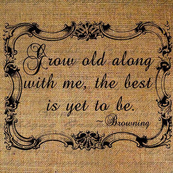 Grow Old Along With Me Quote Elizabeth Barrett door Graphique