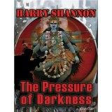 The Pressure of Darkness: A Thriller (Five Star First Edition Mystery) (Hardcover)By Harry Shannon