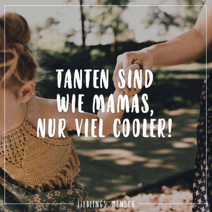 Tanten sind wie Mamas, nur viel cooler!