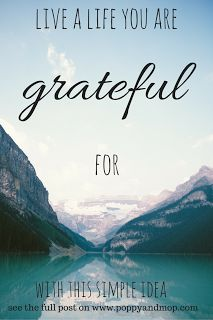 Poppy and Mop: Pinterest Poppy's newest post sharing a tip on how to be more grateful for the things you have is on the blog now.