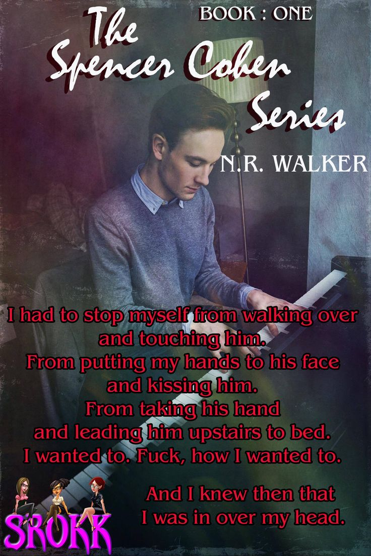 The Spencer Cohen Series #1 by N.R. Walker