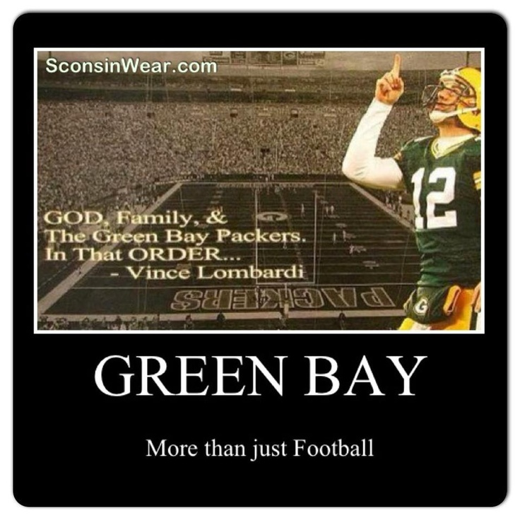 God, Family & the green bay packers..