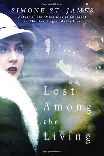 LOST AMONG THE LIVING by Simone St. James book review #sponsored