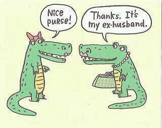 Nice purse!    Thanks.  It's my ex-husband.