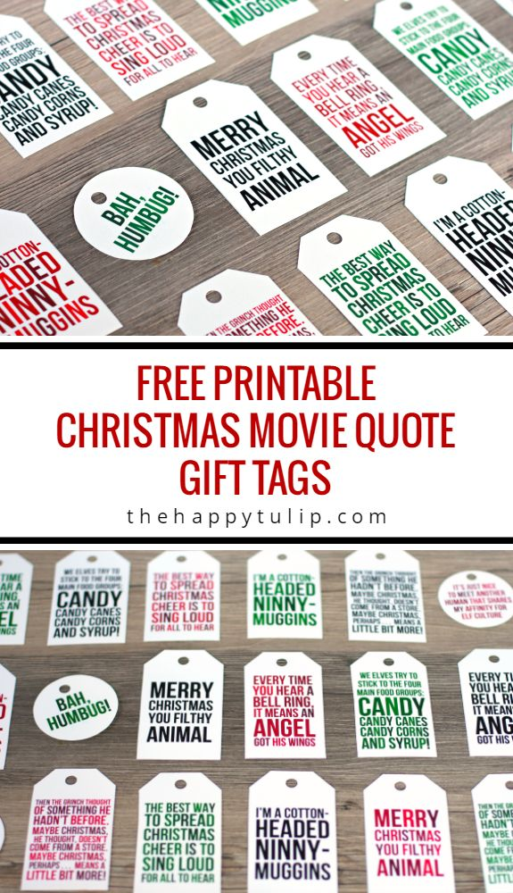 Printable free Christmas Gift Tags from movie quotes.