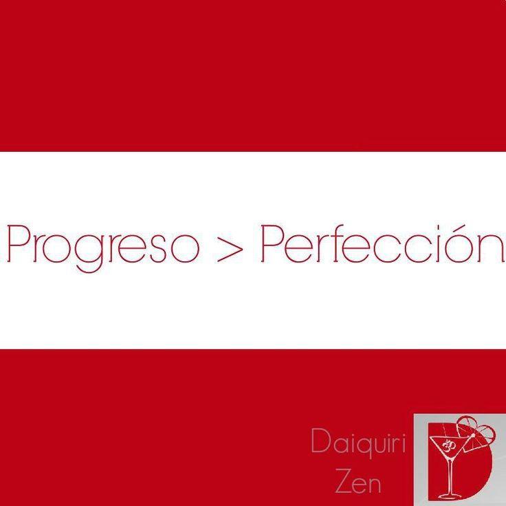 PROGRESO > PERFECCIÓN #progreso #perfección #frases #motivación #inspiración