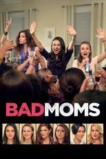 Watch Bad Moms Full Movie Streaming