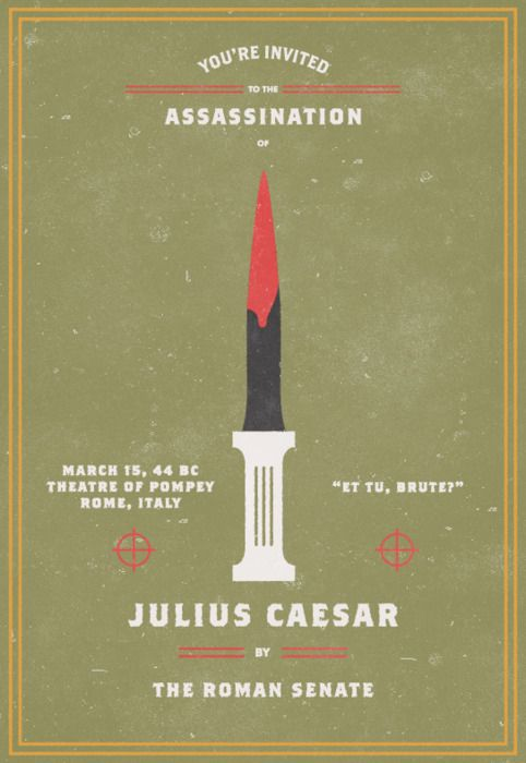 Julius Caesar ... Beware the Ides of March