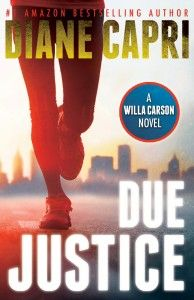 """The Tampa Tribune says: """"Beneath this Judge's robes is a riveting character – she's quick, witty and stubborn. Willa Carson finds out the rich are different, and takes the reader on a roller coaster ride that leaves you wanting more!""""    First Book in the Hunt for Justice Series Featuring Willa Carson   http://www.amazon.com/Due-Justice-Judge-Carson-Thriller-ebook/dp/B005E8YSB0/ref=la_B005H1FSZE_1_4?s=books&ie=UTF8&qid=1397577060&sr=1-4"""