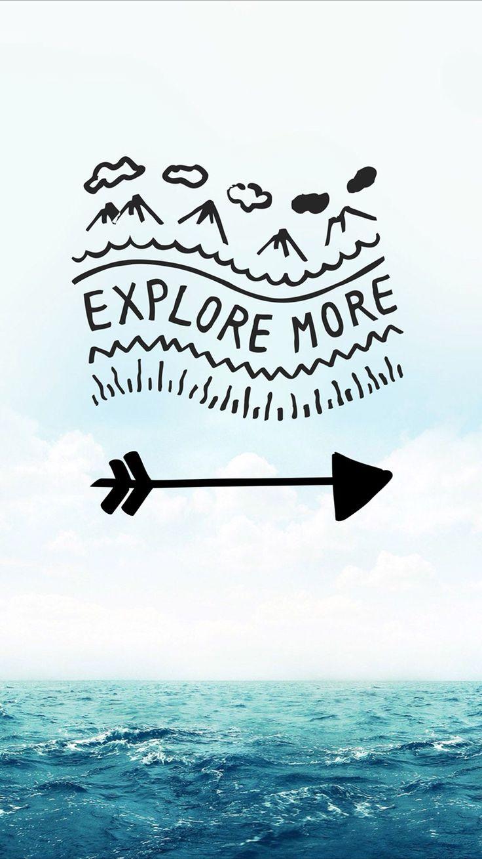 Iphone wallpaper tumblr travel -  Iphone Wallpaper Adventure Explore More