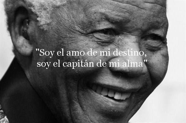 """""""Soy el amo de mi destino, soy el capitán de mi alma"""". Nelson Mandela #citas #quotes"""