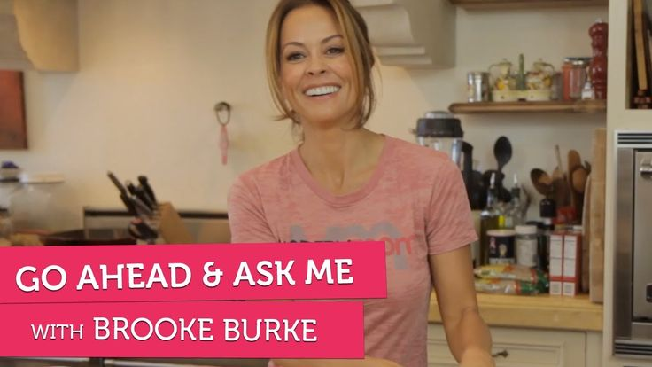 Brooke Burke on Regrets, Daughters and Dating - Go Ahead & Ask Me