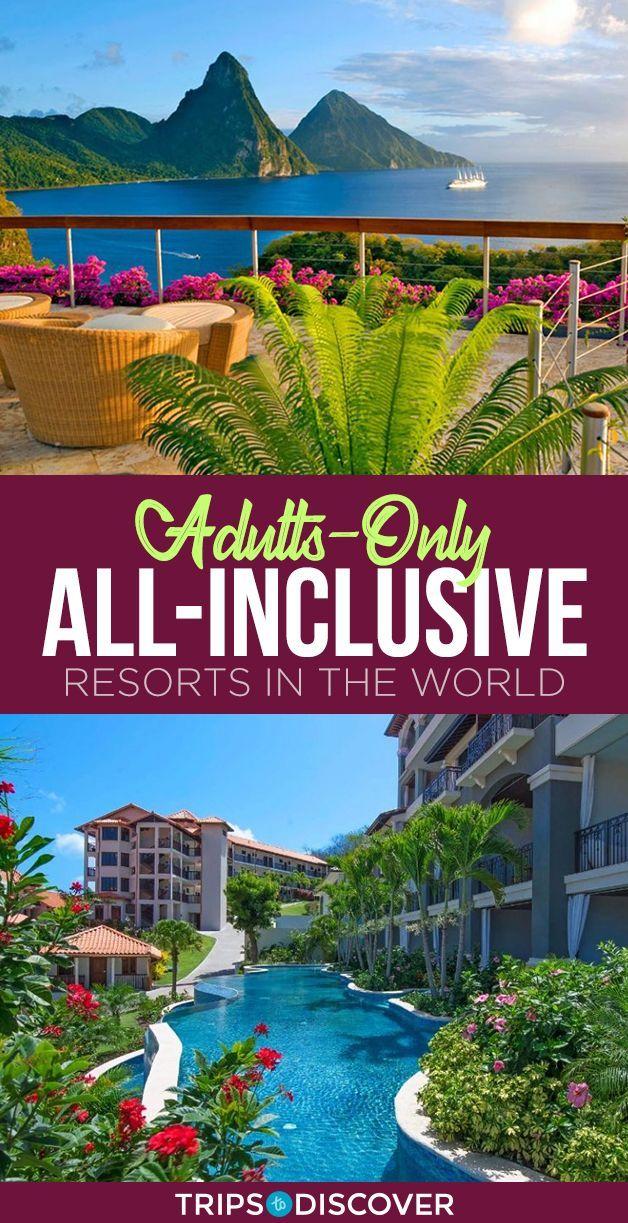 15 besten All-Inclusive-Resorts nur für Erwachsene der Welt #AllInclusiveResorts #besten #d…