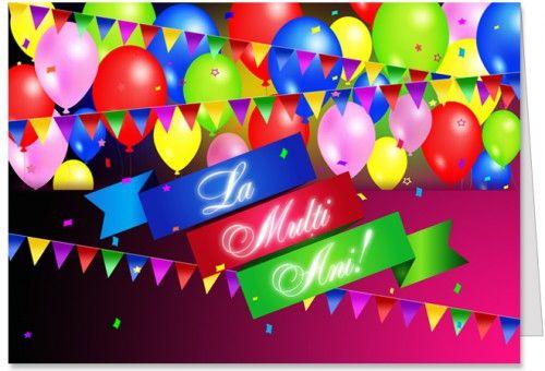 La multi ani cu baloane si confetti Felicitare de La multi ani cu baloane, confetti si stegulete.