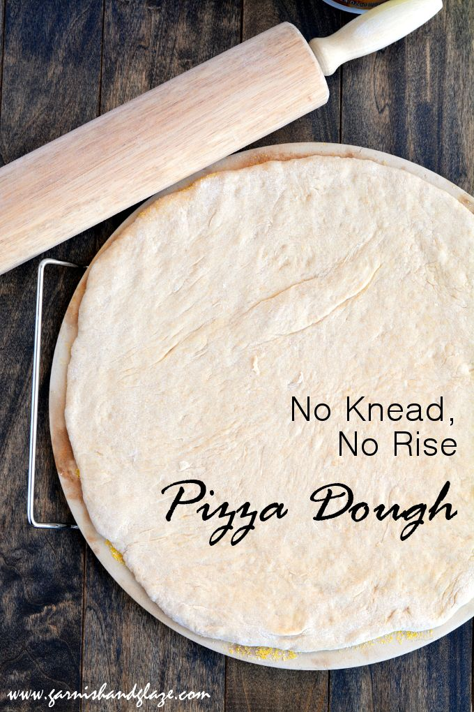 No Knead, No Rise Pizza Dough- For homemade pizza that is hot and ready in 30 minutes