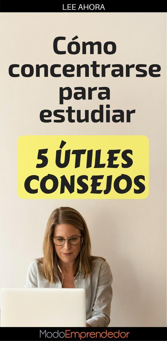 Cómo Concentrarse Para Estudiar 5 Consejos Muy útiles Como Concentrarse Metodos De Estudio Universitario