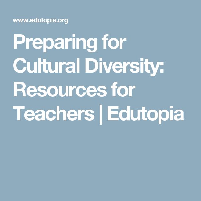 Thoughts And Guidelines For Preparing Teachers For School: 1000+ Ideas About Cultural Diversity On Pinterest