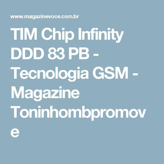 TIM Chip Infinity DDD 83 PB - Tecnologia GSM - Magazine Toninhombpromove