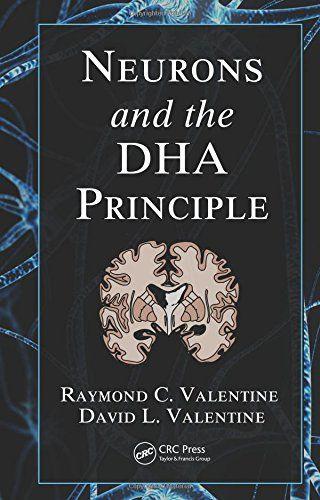 Neurons and the DHA Principle by Raymond C. Valentine http://www.amazon.com/dp/1439874867/ref=cm_sw_r_pi_dp_UFSdwb0753J6S
