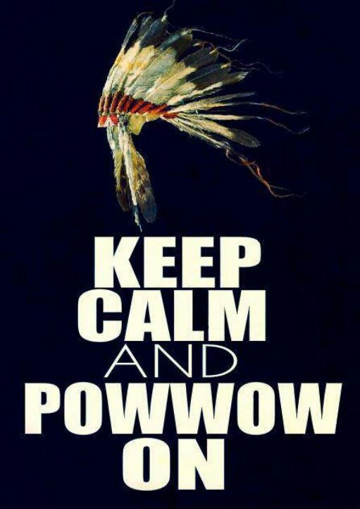How i feel  pow wow season , yu know what that meaans (: FRYBREAD , POPOVERS , NEW ACCESSORIES & BIRDSONGS