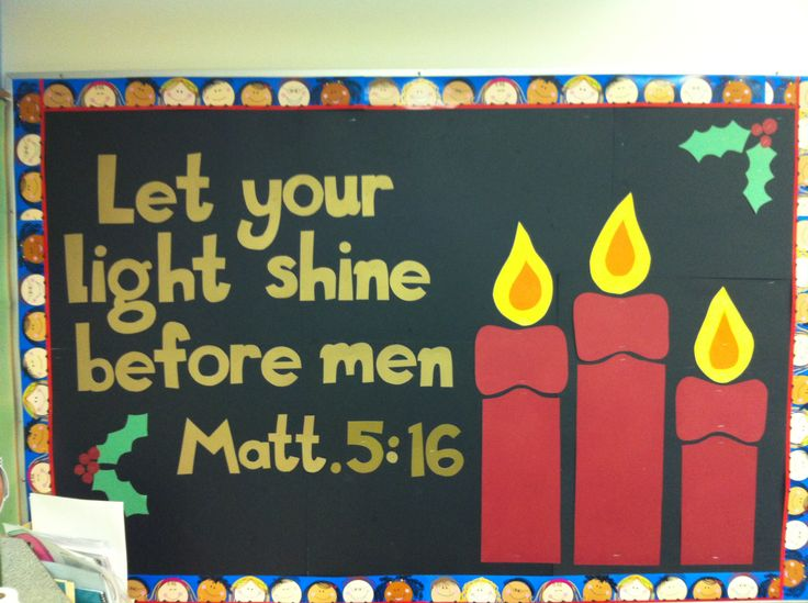 Christmas bulletin board - maybe do this again, but could also get the kids to write down ideas of how to shine their light at Christmas, in church or at home or at school!
