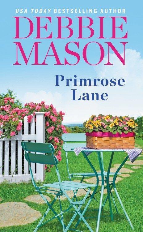 PRIMROSE LANE by Debbie Mason