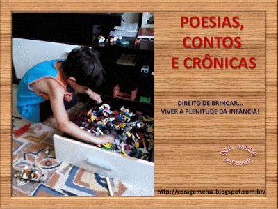 Poesias, Contos e Crônicas: DIREITO DE BRINCAR...