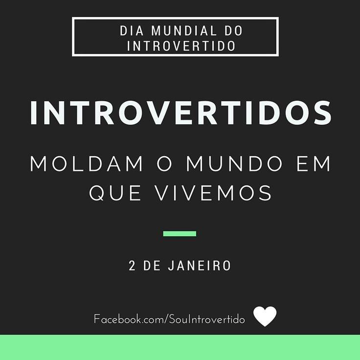 #Introvertidos O Dia do Introvertido #WorldIntrovertDay