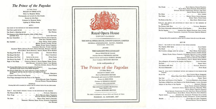 1st Jan 1957 the world première of the ballet 'The Prince of the Pagodas' given by Sadler's Wells Ballet at the Royal Opera House, Covent Garden - conducted by the composer Benjamin Britten and starring Svetlana Beriosova and David Blair.