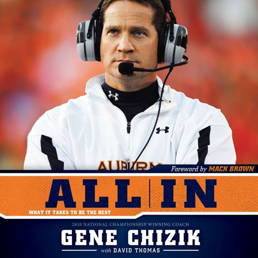 All In: What It Takes to Be the Best (Unabridged) - Gene Chizik,...: All In: What It Takes to Be the Best (Unabridged) - Gene… #Sports