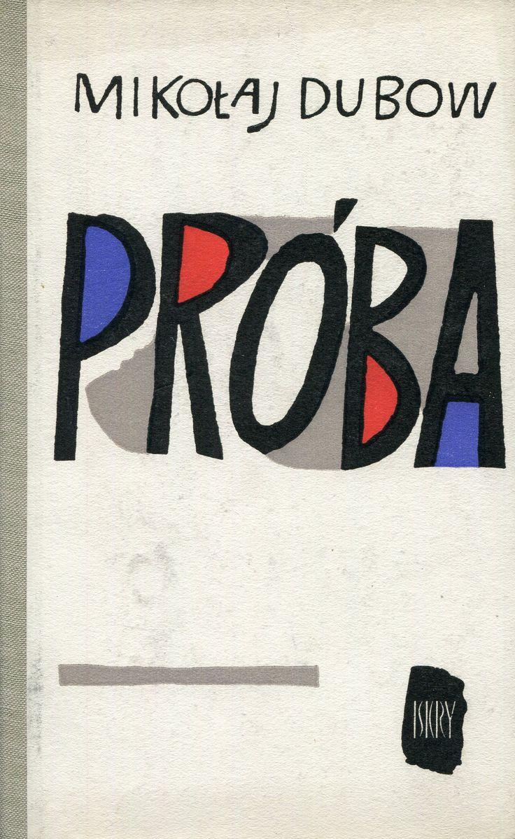 """""""Próba"""" (Żostkaja Proba) Mikołaj Dubow Translated by Stanisław Nowacki Cover by Janusz Stanny"""