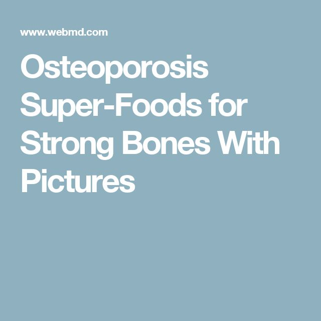 Osteoporosis Super-Foods for Strong Bones With Pictures