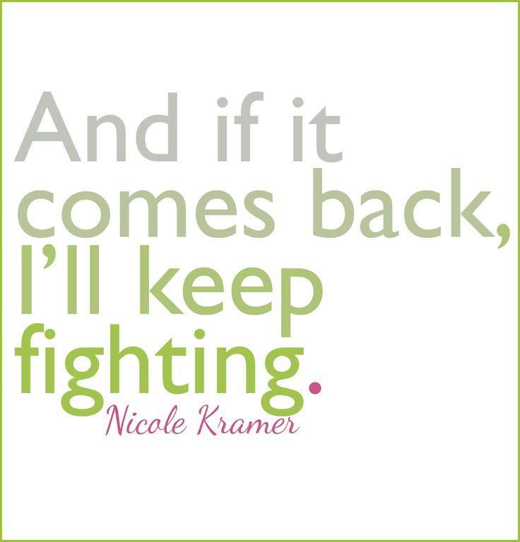 Quotes About Cancer 9 Best Cancer Survivor Quotes Images On Pinterest  Cancer Survivor .