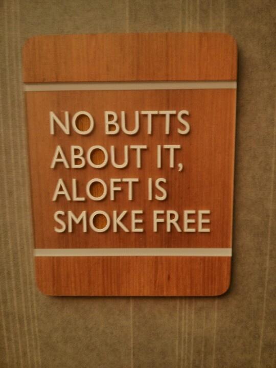 Aloft no smoking sign... Funny Pinterest Smoking, No