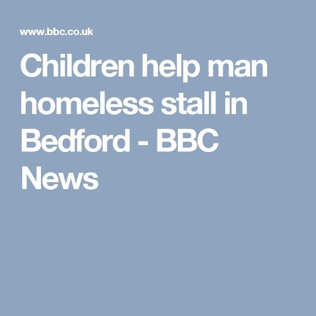 Children help man homeless stall in Bedford - BBC News