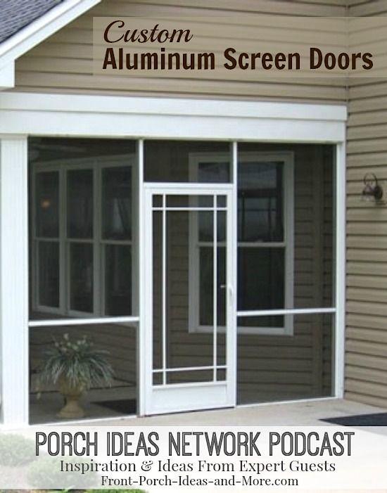 Podcast 22 custom screen doors aluminum screen doors for Custom screen doors