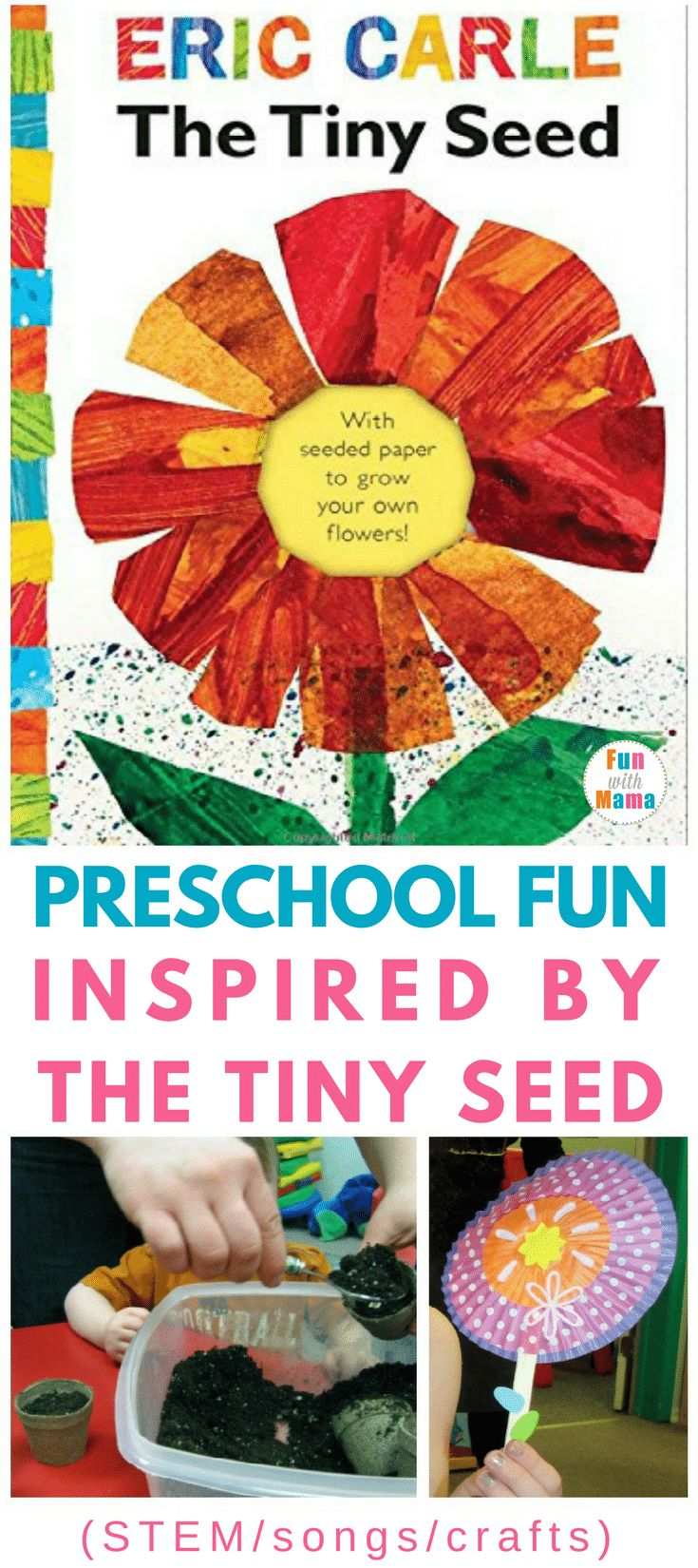 """Use the wonderful book """"The Tiny Seed"""" by Eric Carle to learn about the life cycle of a flower. Then enjoy some fun planting and seed activities. Includes imaginative play, songs, STEM activities, and a simple craft, to enjoy with your preschool kid. via @funwithmama"""