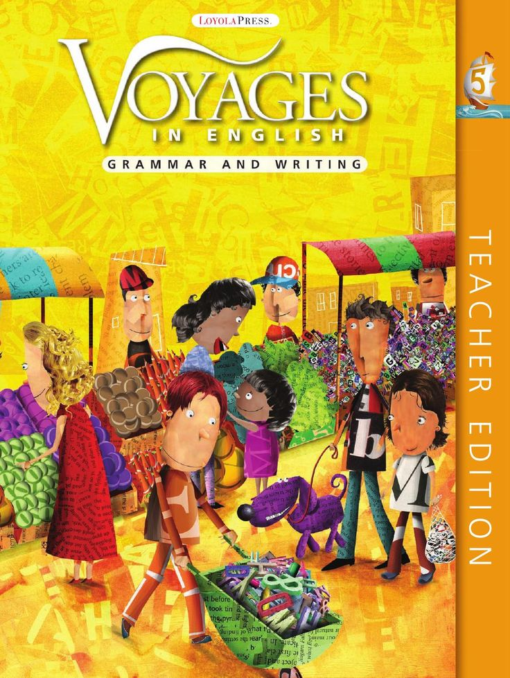 Voyages in English 2011 Grade 5 Teacher Edition  The new 2011 edition of Voyages in English: Grammar and Writing for Grades 3-8 is the result of decades of research and practice by experts in the field of grammar and writing. Responding to the needs of teachers and students, this new edition provides ample opportunities for practice and review to ensure mastery and improved performance on standardized tests.
