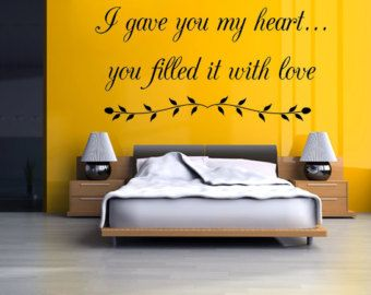 Check Out I Gave You My Heart You Filled It With Love Vinyl Wall Decal,