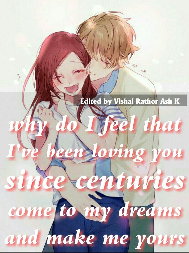 Make Me Yours Dear Anime Love Quotes Love Quotes Anime Quotes
