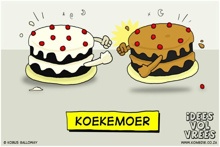 "Some funny Afrikaans humour!  (Ha ha - to ""moer"" means to ""donner"" - and both mean ""to fight""). Love this. So clever."