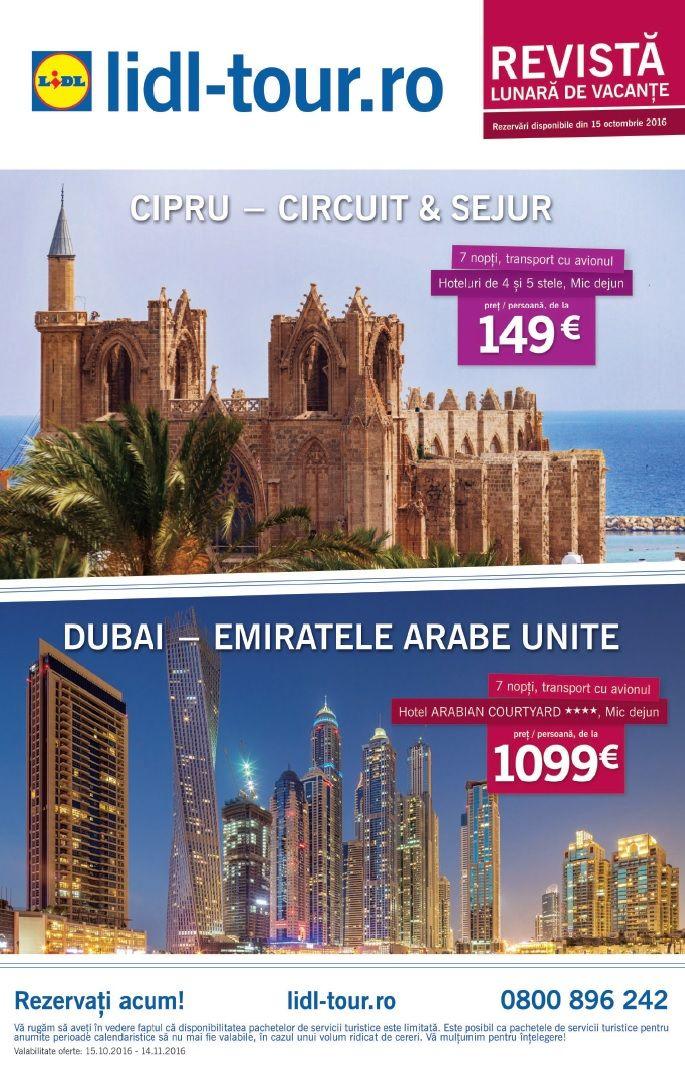 Catalog Lidl Tour 15 Octombrie – 14 Noiembrie 2016! Oferte: Dubai - Emiratele Arabe Unite, 7 nopti, transport cu avionul, Hotel Arabian Courtyard