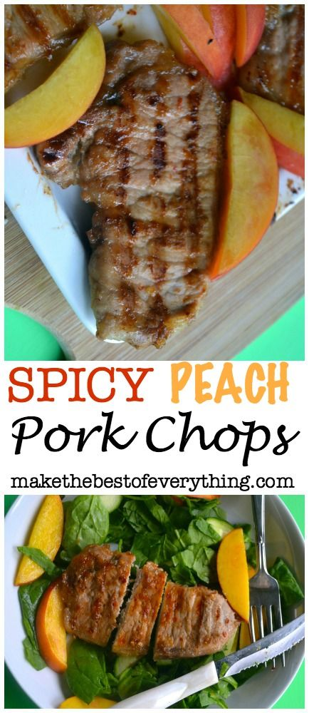 Spicy Peach Pork Chops.  These are so tender and flavorful.